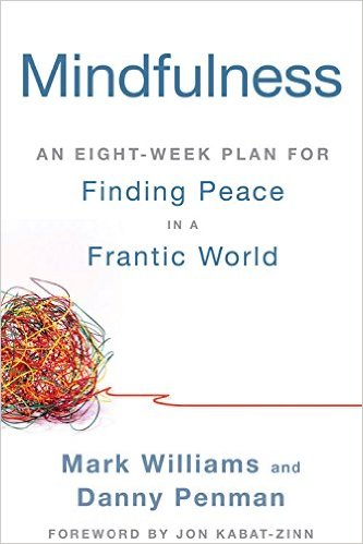 Mindfulness Finding Peace in a Frantic World
