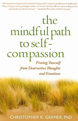 Mindfulness Path to Self Compassion
